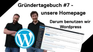 Gründertagebuch #7 - userer Homepage, darum benutzen wir Wordpress - Holzquadrat OHG